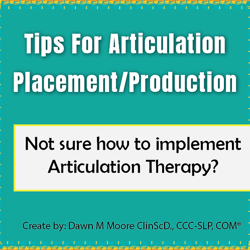 Tips for Articulation Placement/Production