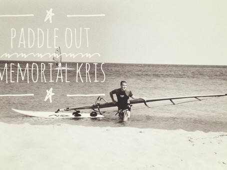 Memorial Kris - Paddle Out