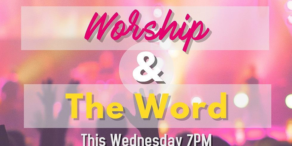 Worship and the Word   (1)