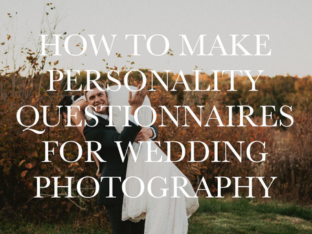 Creating A Personality Questionnaire For Wedding Clients