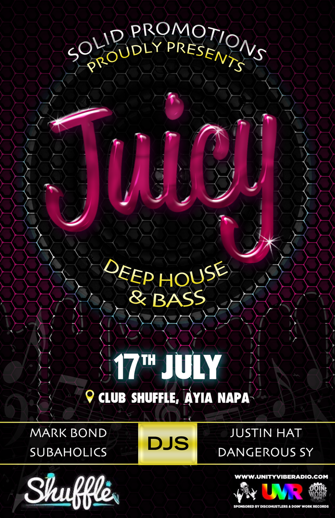 Juicy - 17th July @ Club Shuffle