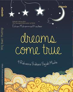 Buku Dreams Come True Edvan M Kautsar Motivator Indonesia