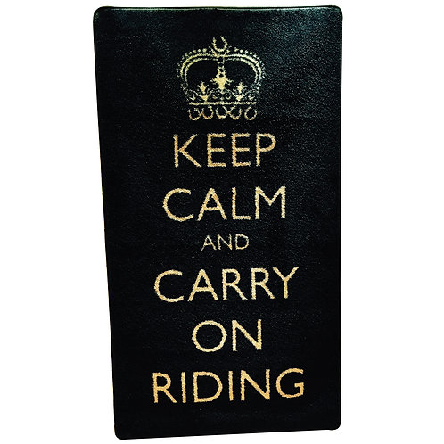 Keep Calm And Carry On Riding, matta