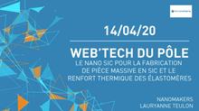 Web'Tech « Le nano SiC pour le renfort thermique des élastomères et la fabrication de pièces massive