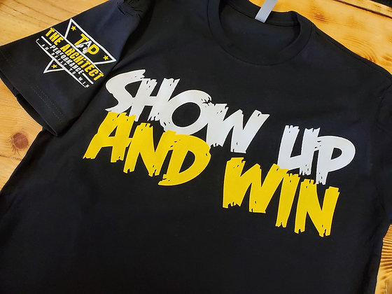 Show Up And Win (The Architect Performance)