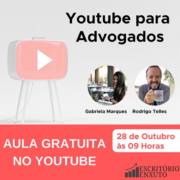 Aula ao Vivo _ Youtube para Advogados.pn