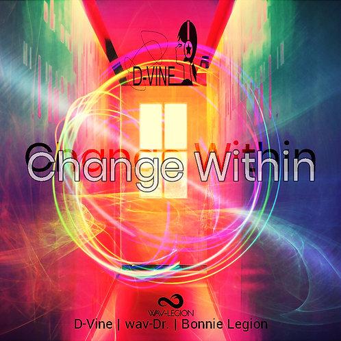 Change Within (Wav-Legion & D-Vine)- Single use Music Licence