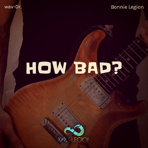 How Bad- Single use Music Licence