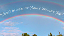 I am coming soon (Rev. 22:20)