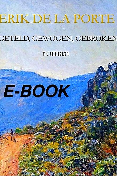 Geteld, gewogen, gebroken  E-book