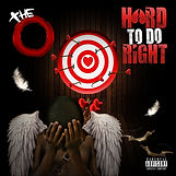 The O - Hard to  Do Right cover@2x.jpg