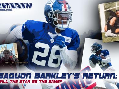 Saquon Barkley's Return: Will the Star Be The Same?