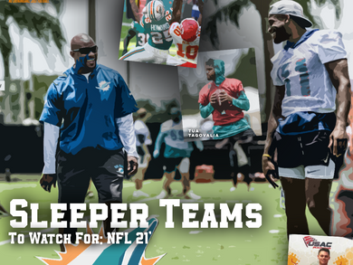Sleeper Teams To Watch For: NFL 21'