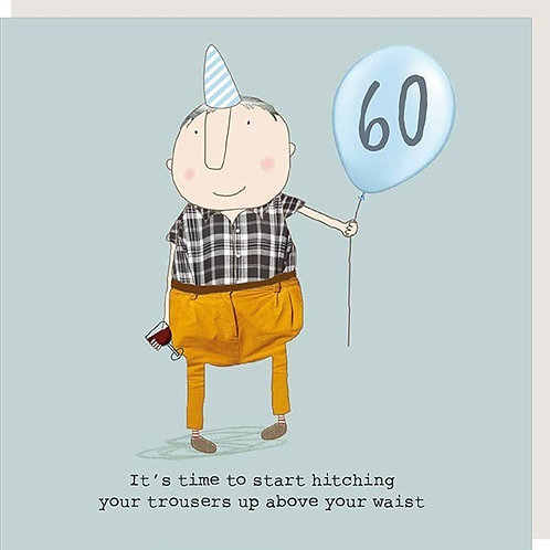 60 - It's time to start hitching your trousers up above your waist