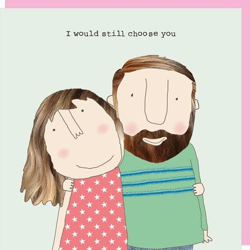 Valentine's Day Card - Choose You (V)