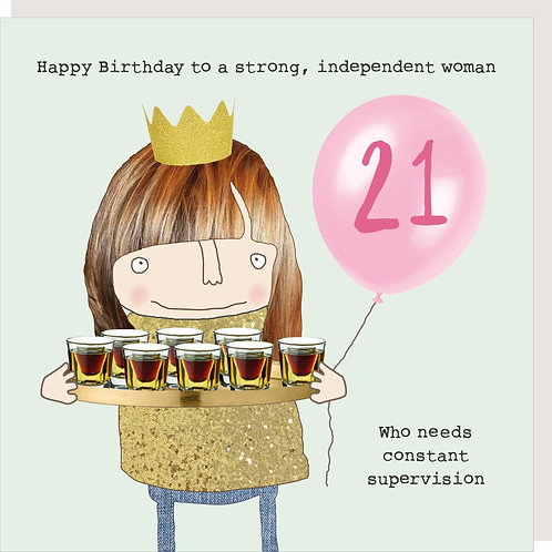 Strong Independant Woman - 21st