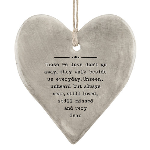 Rustic hanging heart-Those we love don't go