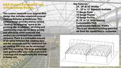 B&K Custom Sawtooth Truss with Roadway Design