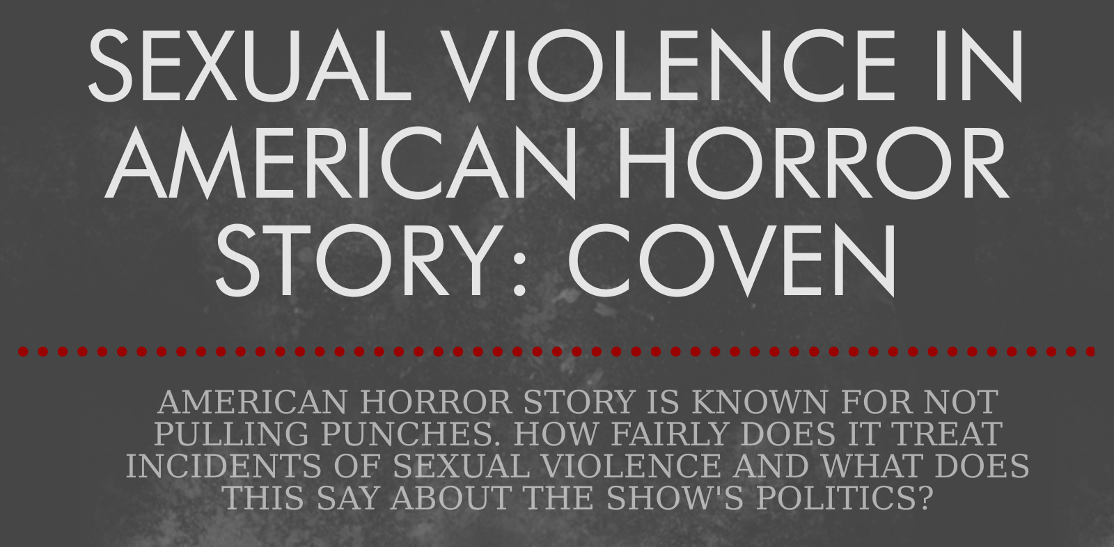 Title card for Coven research.