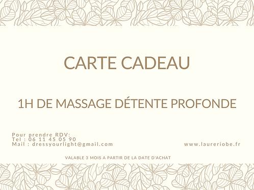 Carte cadeau Massage détente profonde (1h)