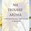 Thumbnail: MA TROUSSE AROMA - Edition Eté