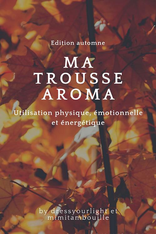 MA TROUSSE AROMA - Edition Automne