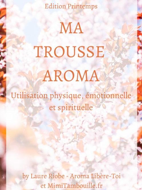 MA TROUSSE AROMA - Edition Printemps