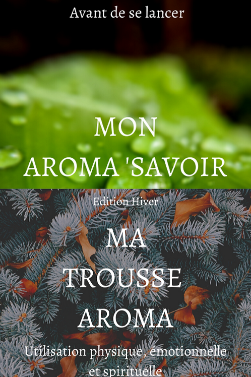 "PACK *** ""Mon Aroma Savoir"" et ""Ma Trousse Aroma - Edition Hiver 2021"""