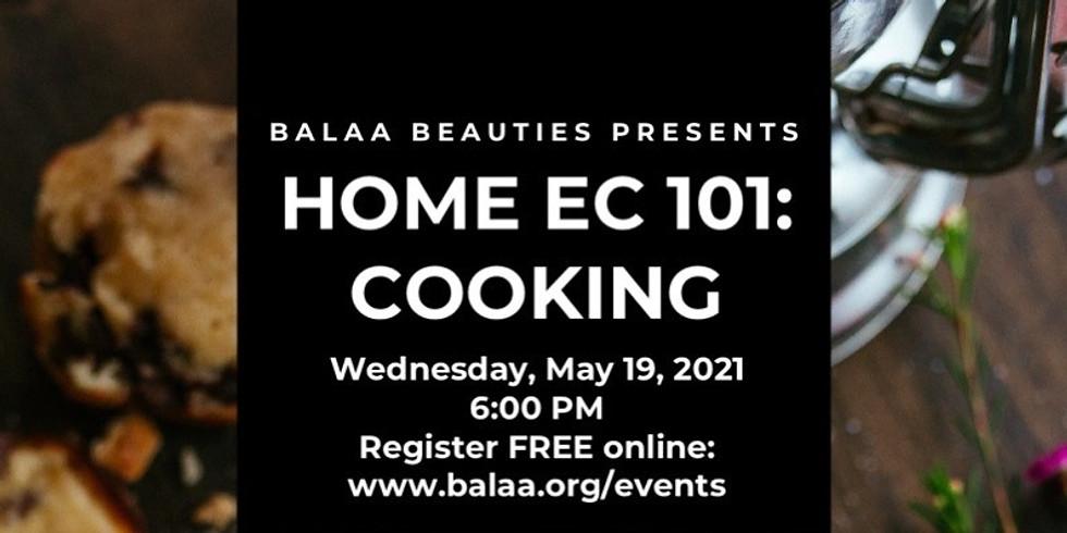 BALAA Beauties Presents Home Ec 101: Cooking