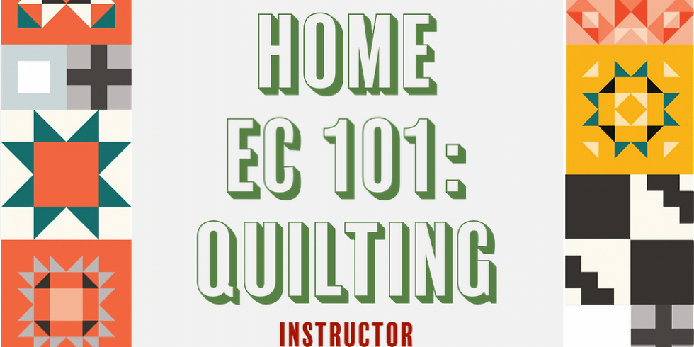 BALAA Beauties presents Home Ec 101: Quilting