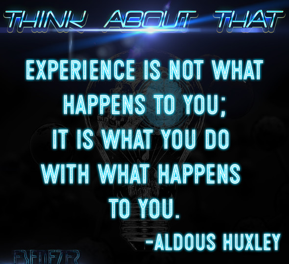 Think about that-aldous huxley.jpg