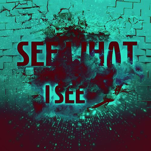 see what i see.jpg