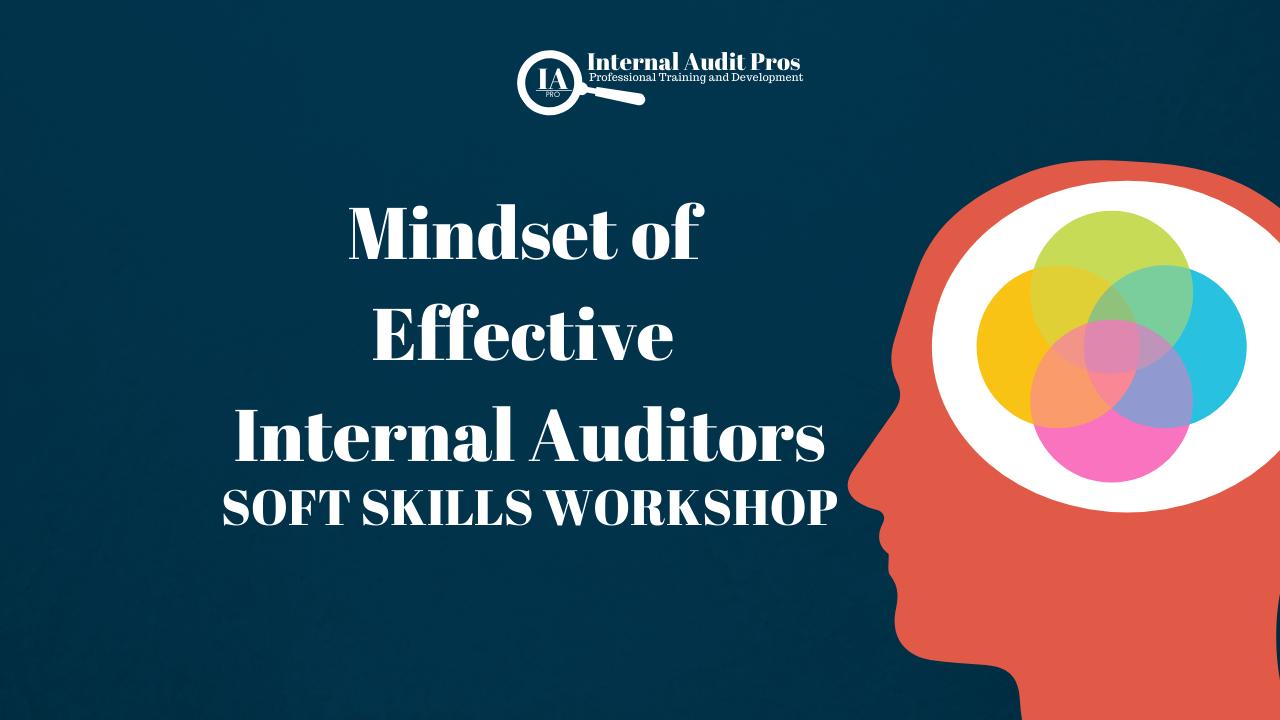 Mindset of Effective Internal Auditors