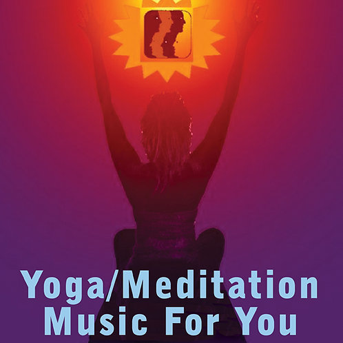 Yoga Meditation Music for You (CD)