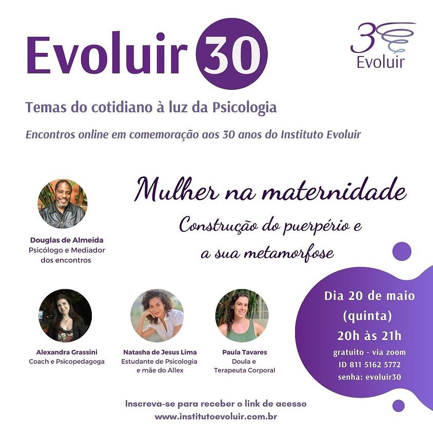 Evoluir 30 - Temas do cotidiano à luz da Psicologia