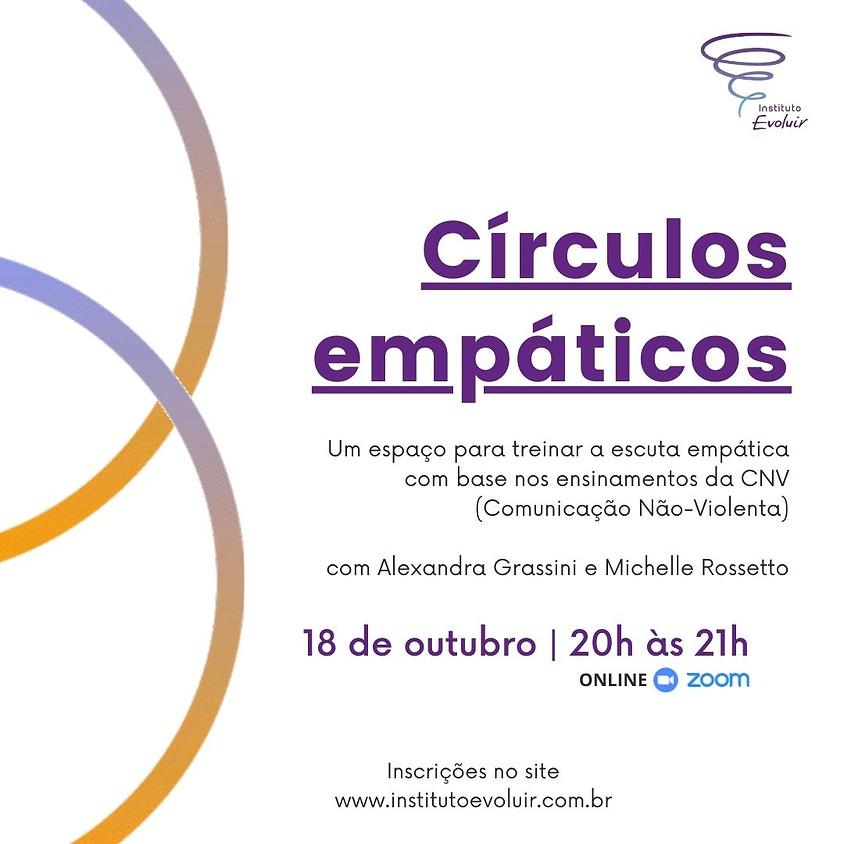 Círculos empáticos - 18 de outubro - 20h