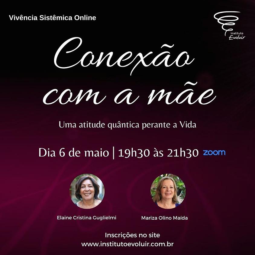 Conexão com a mãe | 6 de maio
