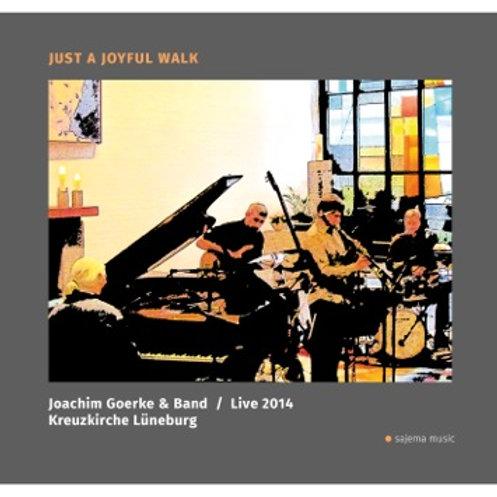 Just a joyful walk / Joachim Goerke & Band live in der Kreuzkirche Lüneburg, Jun