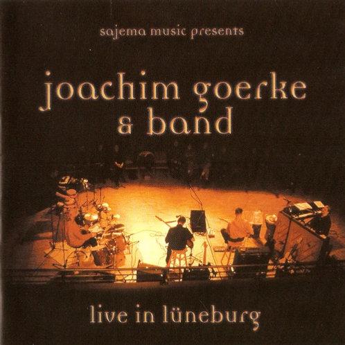 Live in Lüneburg / Joachim Goerke & Band