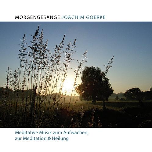 Morgengesänge - Meditative Musik zum Aufwachen, zur Meditation und Heilung