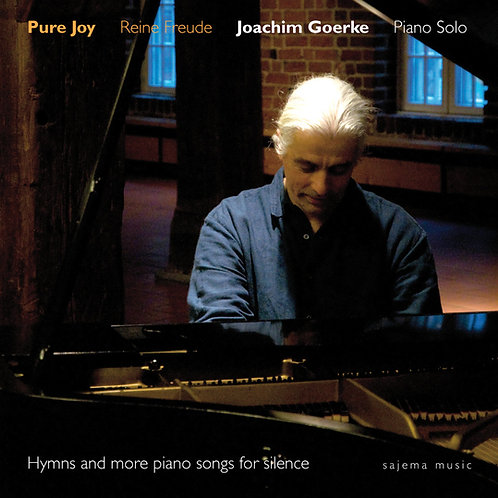 Pure Joy / Reine Freude - Hymns and more Piano Songs for Silence