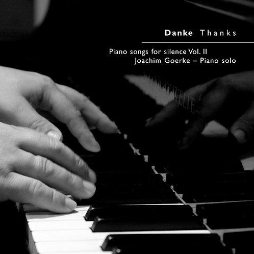 Danke Thanks - Piano Songs for Silence Vol. II