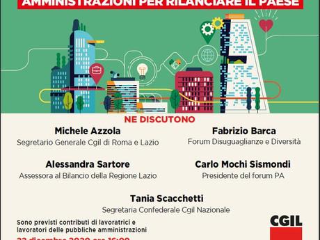 CGIL ROMA E LAZIO: 22 DICEMBRE INNOVARE ED INVESTIRE NELLE PUBBLICHE AMMINISTRAZIONI PER RILANCIARE