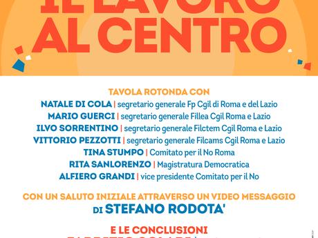 CGIL ROMA E LAZIO: IL LAVORO AL CENTRO 27 MARZO ORE 16.00