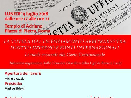 CGIL ROMA LAZIO: LA TUTELA DAL LICENZIAMENTO ARBITRARIO TRA DIRITTO INTERNO E FONTI INTERNAZIONALI