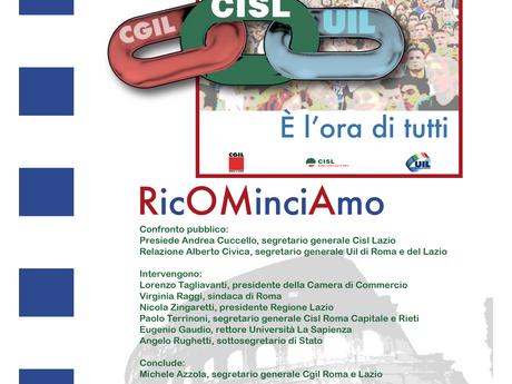 ROMA CGIL CISL UIL: UN ANNO DELLA NUOVA GIUNTA ... RICOMINCIAMO