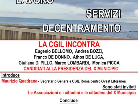CGIL ROMA COL: ELEZIONI X MUNICIPIO. LE NOSTRE PRIORITA' PER LO SVILUPPO E LA CRESCITA DEL TERRI