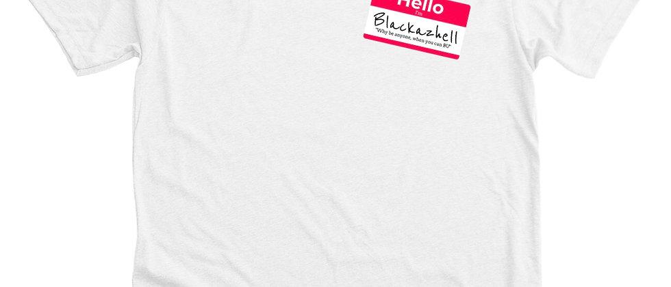"""""""Hello I'm Blackazhell"""" Tee"""