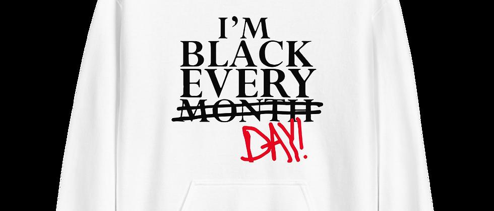 I'M BLACK EVERYDAY HOODIE