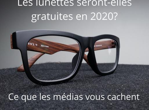 Les lunettes seront-elles vraiment gratuites en 2020? Ce que les médias vous cachent...